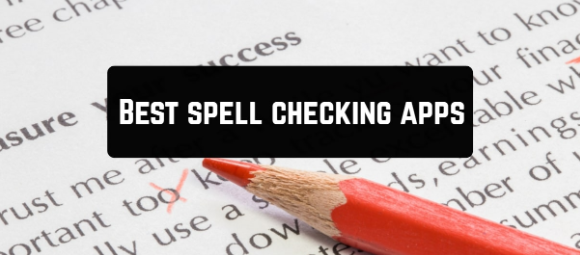 Best Spelling Apps for Android and iOS
