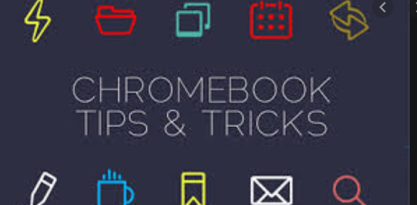 Chromebook Tips
