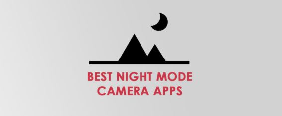 Night Camera Apps