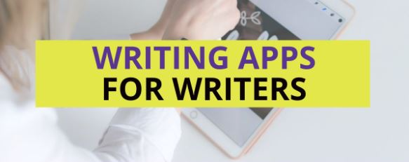 7 Best Apps for Writers