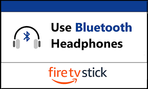 Connecting Bluetooth Headphones to Firestick